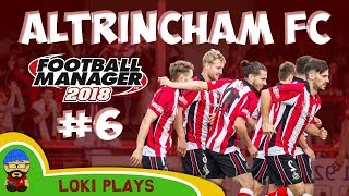FM18 - Altrincham FC - EP6 - FA Cup Special - Football Manager 2018