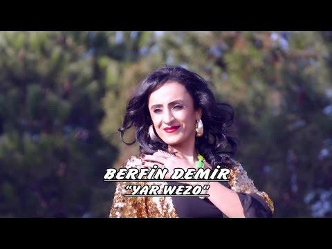 Berfin Demir - Yar Wezo