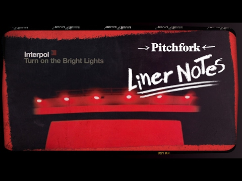 Interpol's Turn on the Bright Lights in 5 Minutes