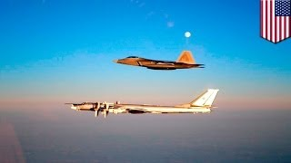 Russian bombers seen off California coast, NORAD scrambles F-22