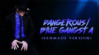 DANGEROUS BLUE GANGSTA Rodrigo Teaser Style Fanmade Version Album Remake Michael Jackson