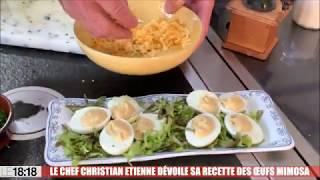 Le chef Christian Etienne dévoile sa recette des œufs mimosa