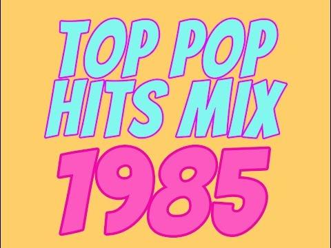 Top Pop Hits of 1985