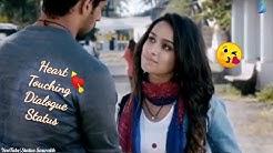 Ek Villain Best Dialogue || Heart touching 😘😘💘 Dialogues Whatsapp Status || Status Saurabh