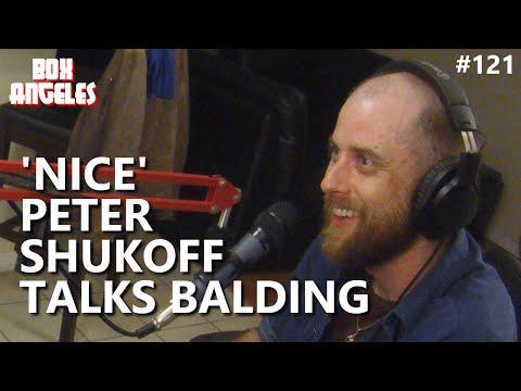 'Nice' Peter Shukoff Talks Balding