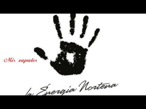 Mi Bonita - La Energía Norteña (letra/lyrics)