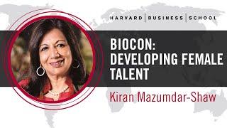 Biocon's Kiran Mazumdar-Shaw: Developing Female Talent