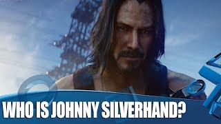 Cyberpunk 2077 - 5 Things You Need To Know About Johnny Silverhand (Keanu Reeves)