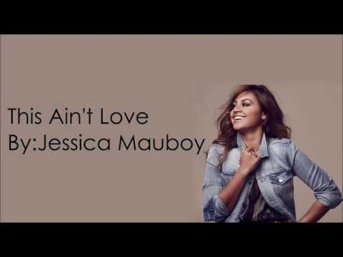 This Ain't Love - Jessica Mauboy (With Lyrics)