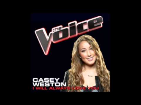 The Voice : Casey Weston - I Will Always Love You [STUDIO VERSION]