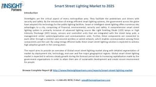 Smart Street Lighting Market is bound to Exhibit Comprehensive Growth |The Insight Partners