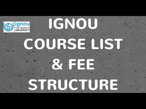 IGNOU Courses 2017 | IGNOU Courses List 2017 with Fee | IGNOU courses list with fee structure