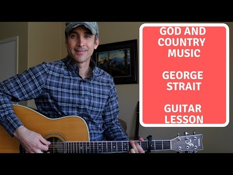 God And Country Music - George Strait | Guitar Tutorial