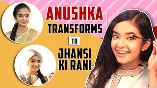 Download Video Anushka Sen's Transformation To Jhansi Ki Rani Aka Manikarnika | 3 Looks Decoded | India Forums MP3 3GP MP4