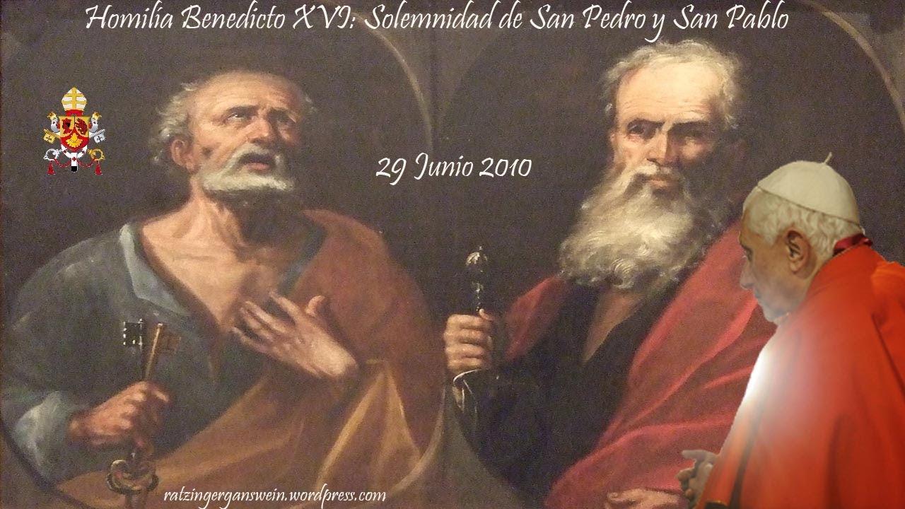 Benedicto Xvi Solemnidad De San Pedro Y San Pablo