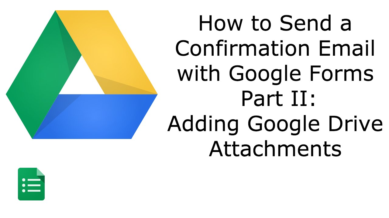Google Forms Confirmation Email with Attachment |Google Apps - YouTube