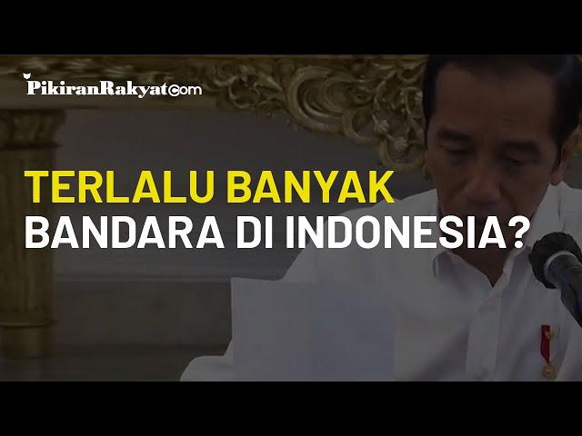 Heran Indonesia Punya 30 Bandara Internasional, Jokowi: Negara Lain Tidak Ada yang Begini