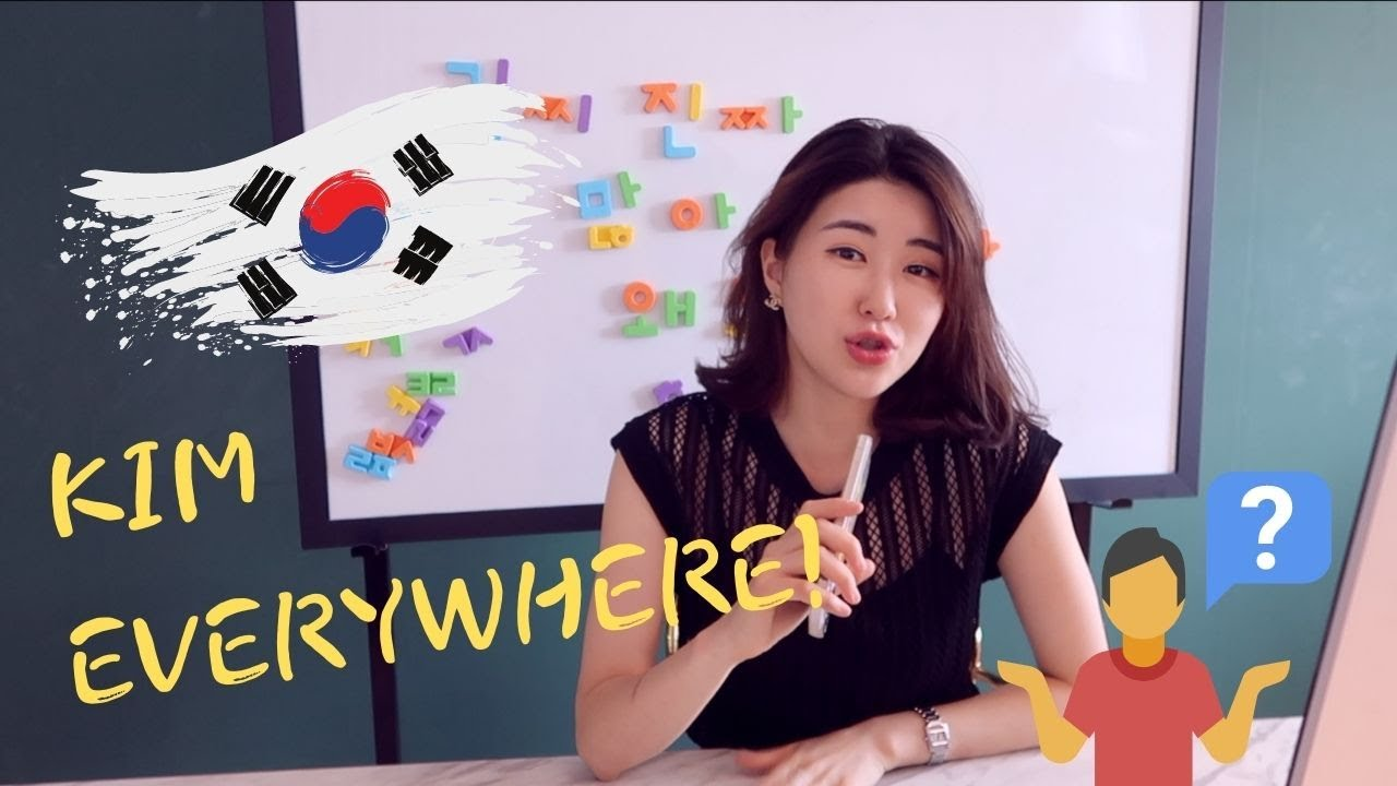 Why are there so many KIMs in Korea..?
