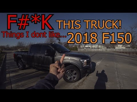 Things I hate about my 2018 F150