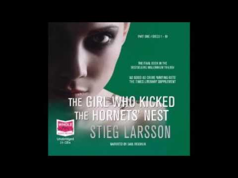 the-girl-who-kicked-the-hornet's-nest-by-stieg-larsson-audiobook-3-part