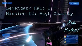 Deathless/Painless/Exploitless Legendary Halo 2 - Mission 12: High Charity