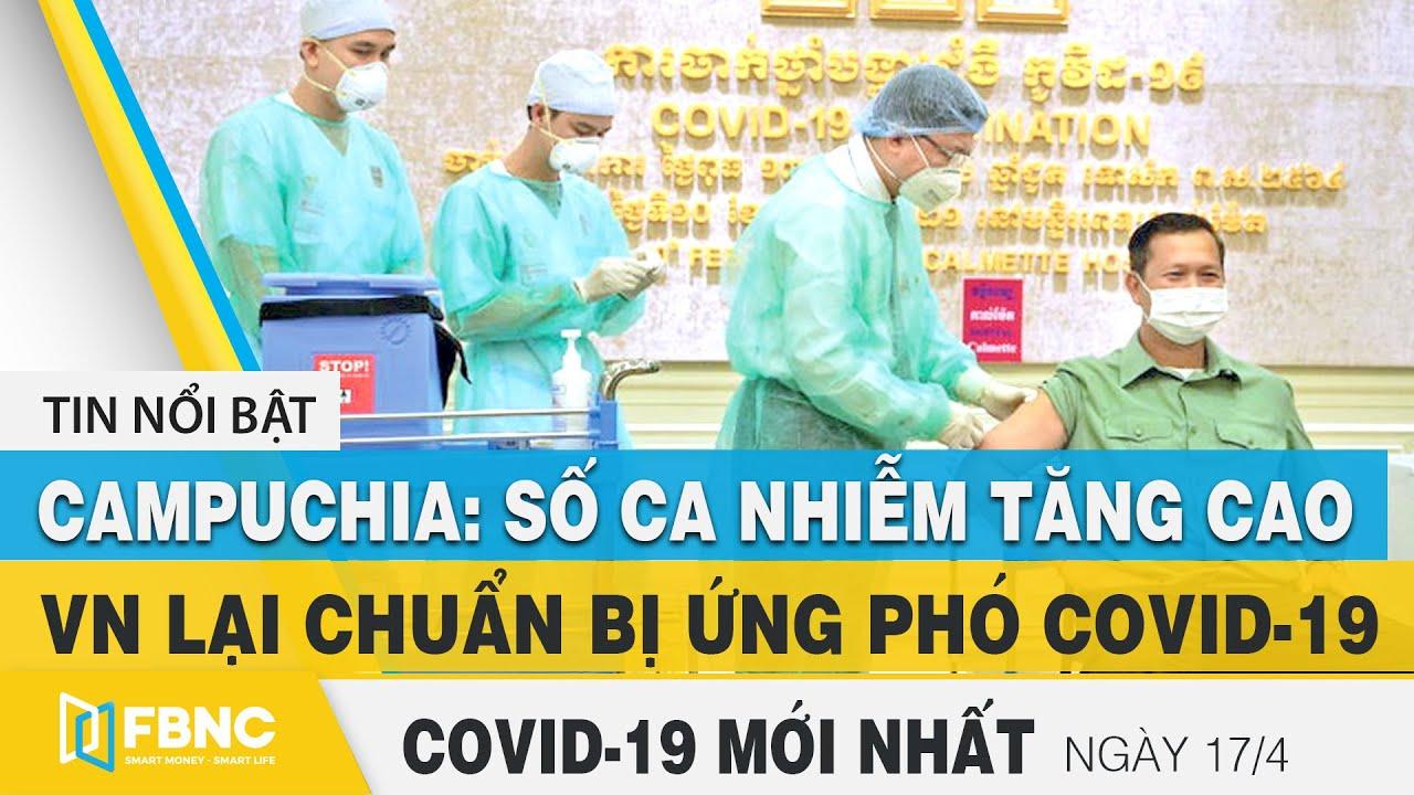 Tin tức Covid-19 mới nhất hôm nay 17/4 | Dich Virus Corona Việt Nam hôm nay | FBNC