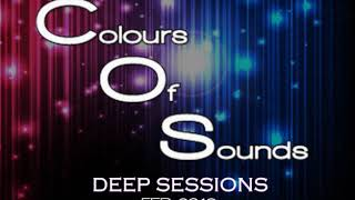 ER-SEEN - Colours Of Sounds - Deep Sessions - FEB2018