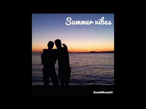SUMMER VIBES - Sons Of Sound