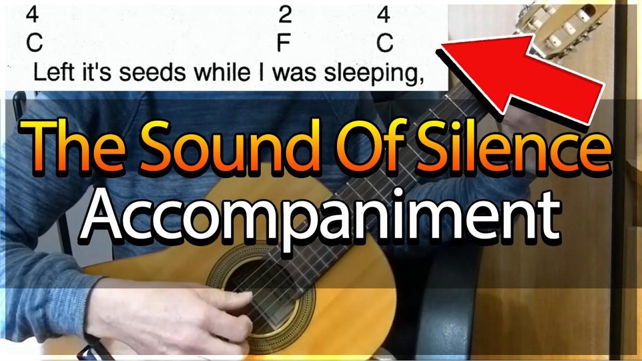 Guitar Accompaniment The Sounds Of Silence Simon Garfunkel