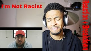 Joyner Lucas  - I'm Not Racist Reaction + Racist Breakdown