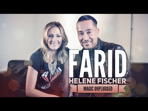Farid - Magic Unplugged mit Helene Fischer | Sky 08.01.2018