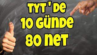 TYTDE 10 GÜNDE 80 NET NASIL YAPILIR?