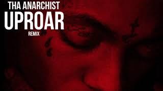 Tha Anarchist-Uproar (Lil Wayne Remix)