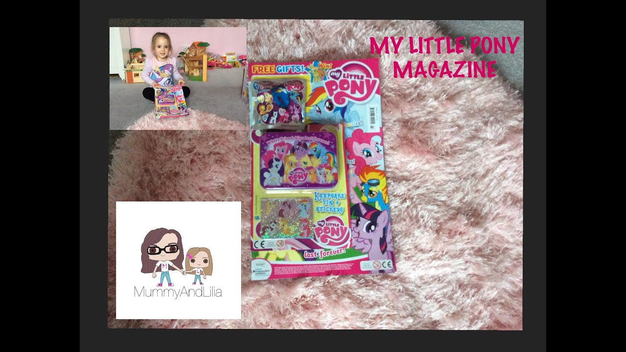 my little pony magazine youtube