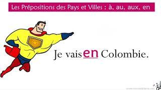 Las preposiciones de Países y Ciudades en francés - à, au, aux, en