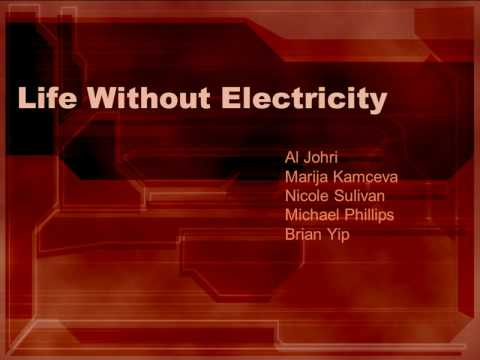 life without electricity Steamy literally the external-combustion engine does not require electricity to run, and it drove the industrial revolution quite successfully since external combustion is quite dirty (mark twain remarked that upon his arrival in st louis in t.