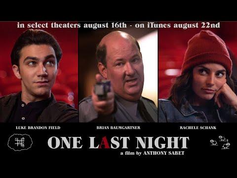One Last Night (2019) - Trailer