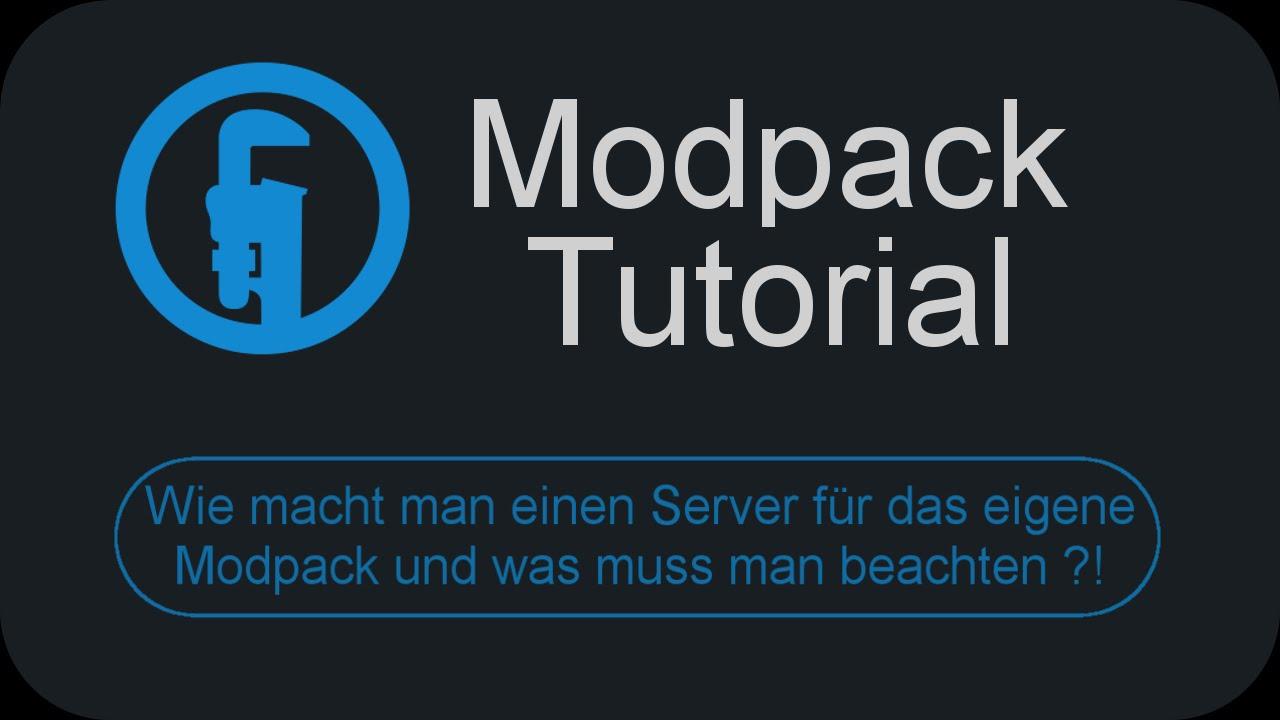 Server Für Das Eigene Modpack Erstellen Tutorial DeutschGerman - Minecraft server erstellen mit modpack