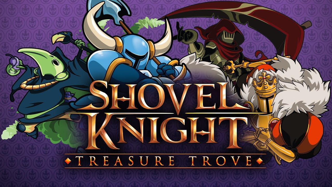 Shovel Knight Treasure Trove Trailer YouTube