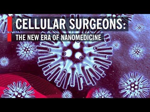 Cellular Surgeons: The New Era of Nanomedicine