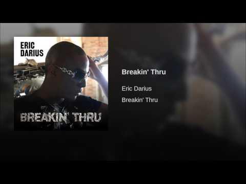 Eric Darius   Breakin' Thru