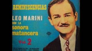 Leo Marini y la Sonora Matancera -  Maringa