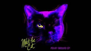 Mikix The Cat - Movin