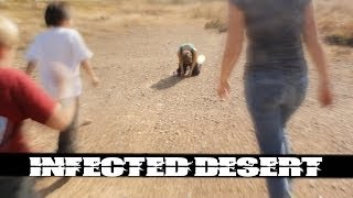 Infected Desert Short Film (2012) - by Elijah Decker
