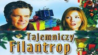 TAJEMNICZY FILANTROP - film świąteczny (2003) HD lektor pl