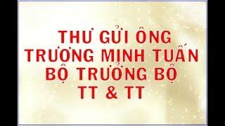 (D.N.L 197+49) THƯ GỬI BỘ TRƯỞNG BỘ TT&TT TRƯƠNG MINH TUẤN
