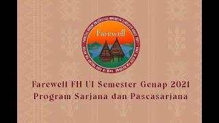 Farewell FH UI Semester Genap 2021