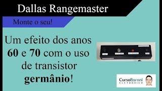 Monte um pedal distorção Rangemaster para guitarra com uso de transistor Germânio - AC 128
