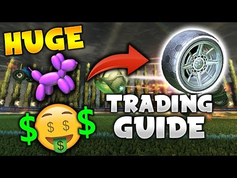 HUGE ROCKET LEAGUE TRADING GUIDE FOR ALL CONSOLES! - (Trading Tips/Tricks, Item Prices, and More!)