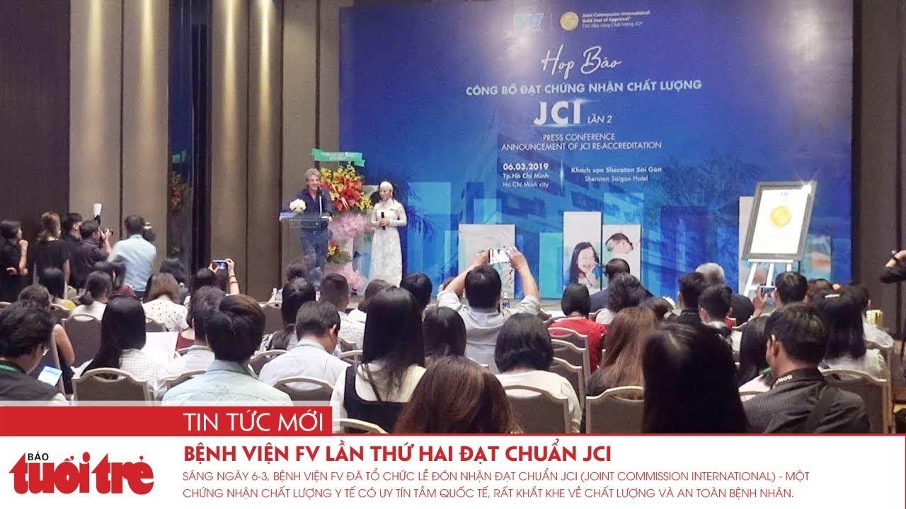 Bệnh viện FV lần thứ hai đạt chuẩn JCI